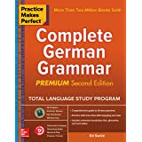 Practice Makes Perfect Complete German Grammar, 2nd Edition (German Edition)