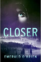 Closer Kindle Edition
