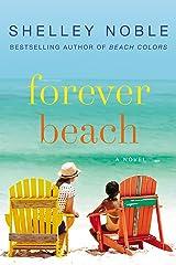Forever Beach: A Novel Kindle Edition