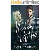Never Let Go (Cowboys & Angels Book 2)