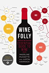 Wine Folly: The Essential Guide to Wine Paperback