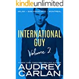 International Guy: Milan, San Francisco, Montreal (International Guy Volumes Book 2)