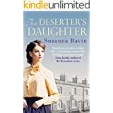 The Deserter's Daughter: A compelling story of heartache and hardship, perfect for fans of Lyn Andrews and Polly Heron