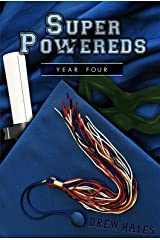 Super Powereds: Year 4 Kindle Edition
