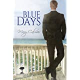 Blue Days (Mangrove Stories Book 1)