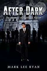 After Dark: The Mystery of Highland Manor (Urban Fantasy Anthologies Book 3) Kindle Edition