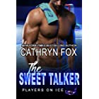 The Sweet Talker (Players on Ice Book 11)