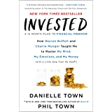 Invested: How Warren Buffett and Charlie Munger Taught Me to Master My Mind, My Emotions, and My Money (with a Little Help fr
