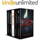 Dark Whispers: - A Suspenseful Box Set
