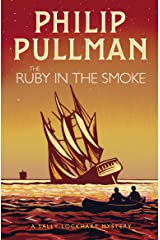 A Sally Lockhart Mystery 1: The Ruby in the Smoke Kindle Edition