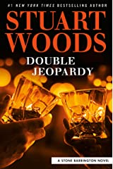 Double Jeopardy (A Stone Barrington Novel Book 57) Kindle Edition