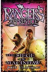 Ranger's Apprentice 6: The Siege Of Macindaw (Ranger's Apprentice Series) Kindle Edition