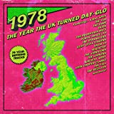 1978: The Year The Uk Turned Day-Glo (3Cd Capacity Wallet)