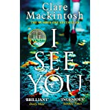 I See You: The addictive Number One Sunday Times Bestseller