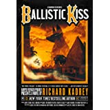 Ballistic Kiss: A Sandman Slim thriller from the New York Times bestselling master of supernatural noir: Book 11