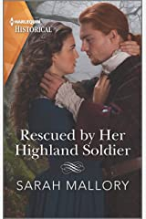 Rescued by Her Highland Soldier (Harlequin Historical: Lairds of Ardvarrick) マスマーケット