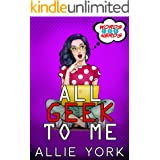 All Geek to Me (Words for Nerds Book 1)