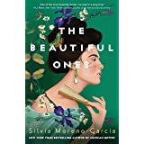 The Beautiful Ones: a magical sweeping romance rich with love and betrayal from the bestselling author of Mexican Gothic