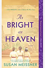 As Bright as Heaven Kindle Edition