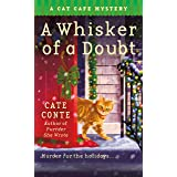 A Whisker of a Doubt: A Cat Cafe Mystery