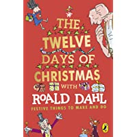 Roald Dahl's The Twelve Days of Christmas