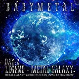 【メーカー特典あり】 LIVE ALBUM(2日目)LEGEND - METAL GALAXY [DAY-2] (MET…