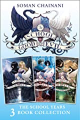 The School for Good and Evil 3-book Collection: The School Years (Books 1- 3): (The School for Good and Evil, A World Without Princes, The Last Ever After) (The School for Good and Evil) Kindle Edition