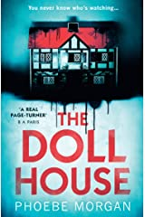 The Doll House: One of the most gripping debut psychological thrillers with a killer twist! Kindle Edition