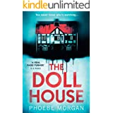 The Doll House: One of the most gripping debut psychological thrillers with a killer twist!