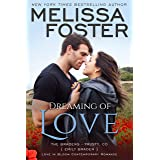 Dreaming of Love: Emily Braden (Love in Bloom: The Bradens at Trusty Book 5)