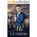 Trust Me (The Trust Me Series Book 1)