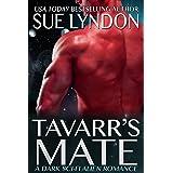 Tavarr's Mate: A Dark Sci-Fi Alien Romance (Kleaxian Warriors Book 2)