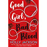 Good Girl, Bad Blood: The Sunday Times Bestseller and sequel to A Good Girl's Guide to Murder