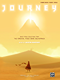 Journey™ Sheet Music Selections from the Original Video Game Soundtrack: Piano Solos (Piano) (English Edition)