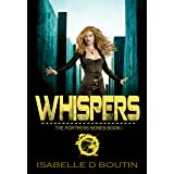 Whispers: Adventures in a young adult dystopia (The Fortress Book 1)