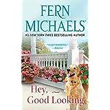 Hey, Good Looking: A Novel