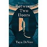 Between Two Doors: A Gripping Narrative Biography (Borderline Book 1)