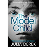 THE MODEL CHILD (The Child Trilogy Book 3)