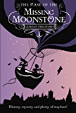 The Case of the Missing Moonstone: The Wollstonecraft Detective Agency (English Edition)