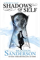 Shadows of Self: A Mistborn Novel Kindle Edition