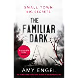 The Familiar Dark: The spellbinding book club thriller that will blow you away