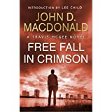 Free Fall in Crimson: Introduction by Lee Child: Travis McGee, No. 19