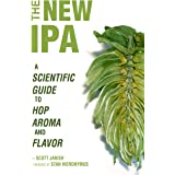 The New IPA: Scientific Guide to Hop Aroma and Flavor