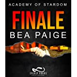 Finale: A Reverse Harem, Enemies to Lovers Romance (Academy of Stardom Book 4)