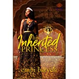 His Inherited Princess (Royal House of Saene Book 2)