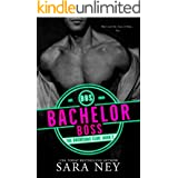 Bachelor Boss (The Bachelors Club Book 2)