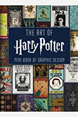 The Art of Harry Potter (Mini Book): Mini Book of Graphic Design Hardcover