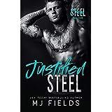Justified Steel: A Standalone Enemies to Lovers Romance (Steel Crew Book 4)