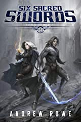 Six Sacred Swords (Weapons and Wielders Book 1) Kindle Edition
