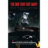 The One That Got Away : Women of Horror Anthology Volume 3